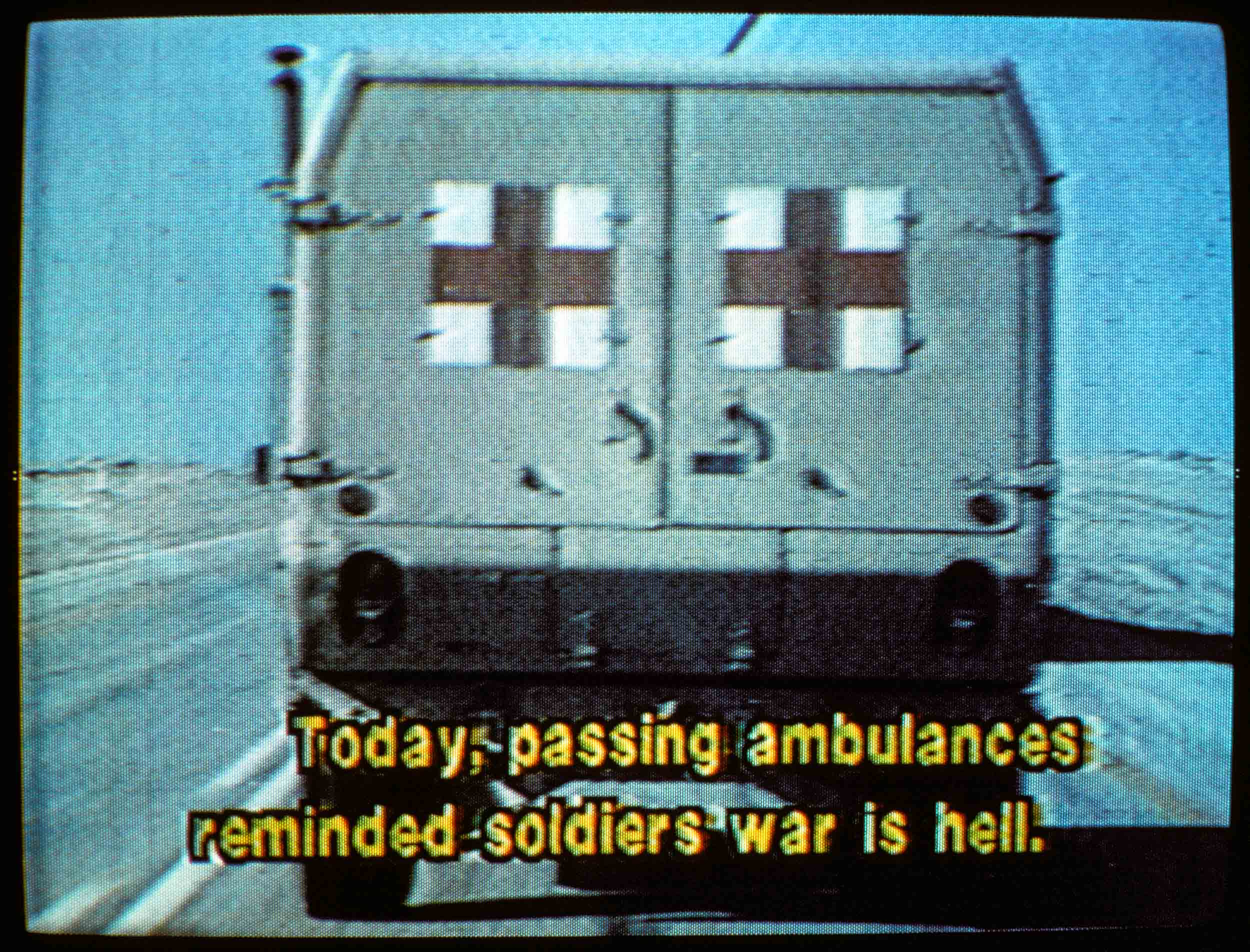 Today passing ambulances reminded soldiers war is hell.